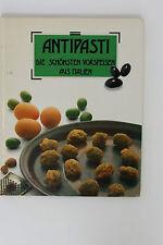 Antipasti, Die schönsten Vorspeisen aus Italien, Moewig-Verlag 1991, C. Kramer