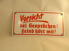 """Wehrmacht  Emaille Schild """"VORSICHT bei Gesprächen-Feind hört mit"""" hochwertig RW"""