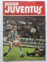 HURRA' JUVENTUS N. 10 OTTOBRE 1978 RANGERS GLASGOW ZAMORA ROMEO BENETTI