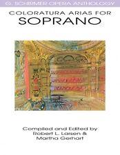 Coloratura Arias for Soprano G. Schirmer Opera Anthology Vocal NEW 050483986