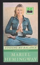Finding My Balance : A Memoir with Yoga by Mariel Hemingway (2004, PB), Signed