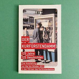 Der Kurfürstendamm Ausstellung 125 Jahre TB Buch 126 kleine sw Fotos 18cm Berlin