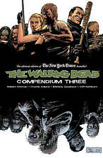 The Walking Dead Compendium, Volume 3 by Kirkman, Robert -Paperback