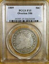1809 O-106 PCGS F15 Bust Half Dollar