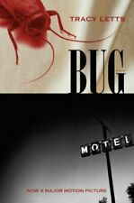 BUG: A PLAY By Tracy Letts **Mint Condition**