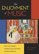 The Enjoyment of Music WITH NEW ACCESS CODE by Joseph Machlis