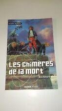 Eric Simard - Les Chimères de la mort (Mango Jeunesse)
