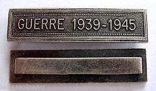 Agrafe barrette GUERRE 1939-1945 pour rubans médailles militaires diverses.