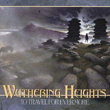 WUTHERING HEIGHTS, To Travel for Evermore, Excellent Import