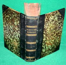Vintage Book Histoire Romaine Depuis La Fondation De Rome - Book 4 - Dated 1809