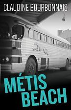 MTTIS BEACH - BOURBONNAIS, CLAUDINE/ HOMEL, JACOB (TRN) - NEW PAPERBACK BOOK