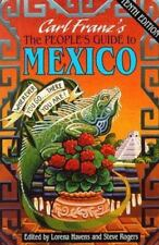 The People's Guide to Mexico: Wherever You Go-- There You Are 10th ed