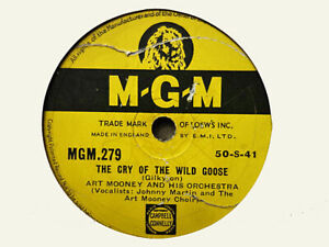 ART MOONEY - The Cry Of The Wild Goose / I'd've Baked A Cake 78 rpm disc
