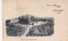 VICENZA:  Villa Pasini (Argugnano)    1900