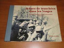 SCENES DE TRANCHEES DANS LES VOSGES == PHOTOS ET CARTES POSTALES 1914-1916