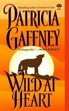 Wild at Heart by Patricia Gaffney (1997, Paperback) S2682