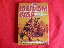 The Vietnam War: The Illustrated History Of The Conflict In Southeast Asia, 1983