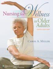 Nursing for Wellness in Older Adults (Miller, Nurs