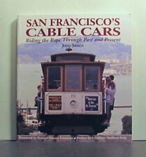 San Francisco's Cable Cars, Riding the Rope Through Past and Present