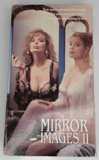 Mirror Images II 2 VHS Academy Entertainment