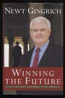 """Newt Gingrich Signed Book """"Winning The Future"""" Autographed First Edition 1st"""