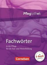 Pflegiothek / Fachwörter in der Pflege