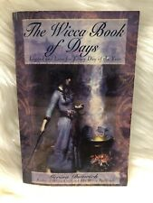 The Wicca Book Of Days: Legend and Lore for Every Day of the Year Witchcraft