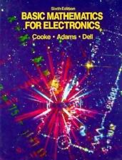 Basic Mathematics for Electronics by Peter B. Dell, Nelson M. Cooke and...