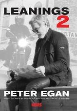 Leanings 2: Great Stories by America's Favorite Motorcycle Writer  Egan, Peter