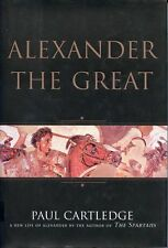 Alexander the Great: the Hunt For a New Past by Paul Cartledge