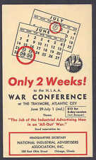 1942 WAR CONFERENCE IN ATLANTIC CITY NJ BY THE NATIONAL INDUSTRIAL ADV. ASSOC.