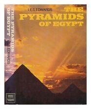 Pyramids of Egypt, The,I.E.S. Edwards