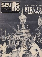 SEVILLISMO REVISTA SEPTEMBER 1973 TROFEO SEVILLA INC DYNAMO MOSCOW INDEPENDIENTE