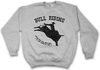 JUST STAY IN THE SADDLE PULLOVER SWEATSHIRT Cowboy Rider Horse Rancher Taming
