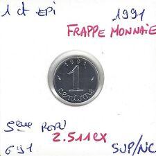 1 CENTIME EPI INOX 1991 Frappe Monnaie RARE 2511 Exemplaires SUP/NC
