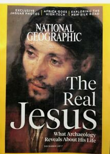 National Geographic Magazine December 2017- The Real Jesus - Used