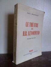 P.BLANCHART LE THEATRE DE H.R LENORMAND APOCALYPSE D'UNE SOCIETE/1947 MASQUE