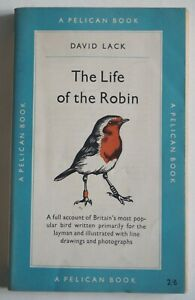 THE LIFE OF THE ROBIN / DAVID LACK / 1st PELICAN EDITION / NEWLY REVISED 1953