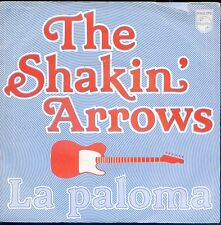 7inch THE SHAKIN ARROWS la paloma HOLLAND 1979 EX