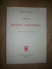 ALBINA MESSERI - LEZIONI DI BOTANICA FARMACEUTICA - ED:DOTT.LUIGI MACRI 1953 (XR