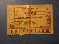 Old Vintage 1948 - Pacific Greyhound Lines BUS TICKET - Manteca CA. to PINECREST
