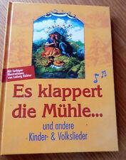 Es klappert die Mühle. Das große Buch der Volks- und Kinde... | Buch | NEU
