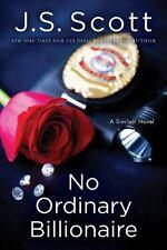 No Ordinary Billionaire (The Sinclairs), Scott, J. S., Good Condition, Book