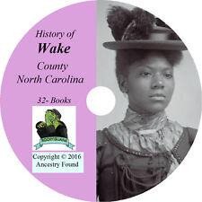 WAKE County North Carolina NC - History & Genealogy Raleigh  - 32 Books CD DVD