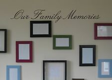 Our Family Memories Wall Decal removable sticker accent word quote decor mural