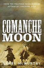 Comanche Moon by Larry McMurtry (Paperback, 2015)