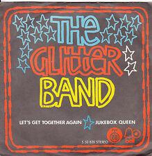 "THE GLITTER BAND-LET'S GET TOGETHER AGAIN-ORIGINAL YUGOSLAV UNIQUE 7"" 1974-GLAM"