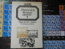 HISTORIA DE LA LITERATURA ESPAÑOLA 3 SIGLO DE ORO TEATRO