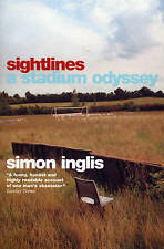 Sightlines: A Stadium Odyssey, By Inglis, Simon,in Used but Acceptable condition