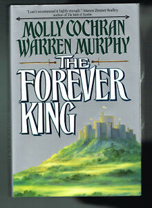 Forever King Trilogy: The Forever King No. 1 by Warren Murphy and Molly Cochran